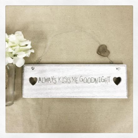 50% off Antique white Small Rustic Sign- Always Kiss Me Goodnight